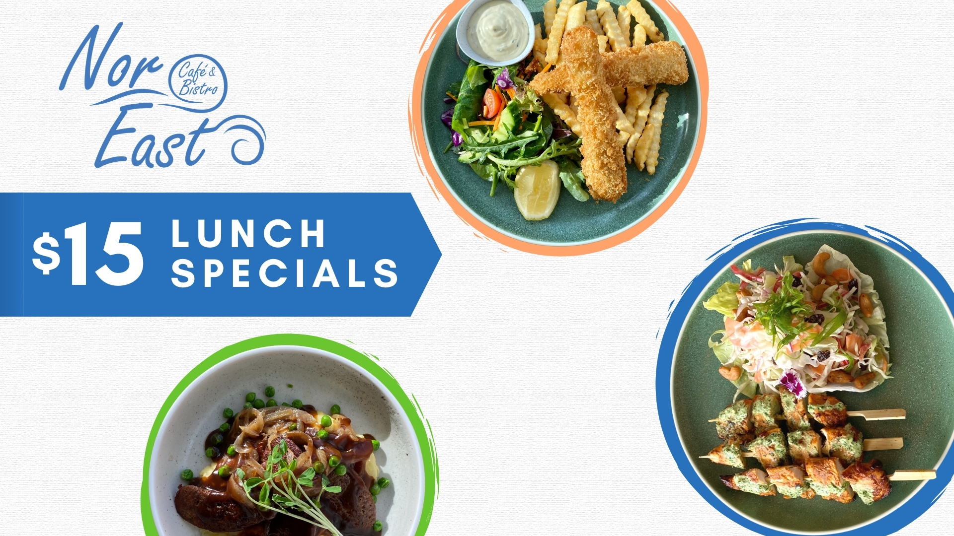 Nor Easts $15 lunch specials